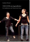 Katharina Weyland, Theater mit Jugendlichen